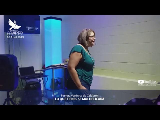 Predica # 80 - LO QUE TENGAS SE MULTIPLICARA - Pastora Veronica Calderon