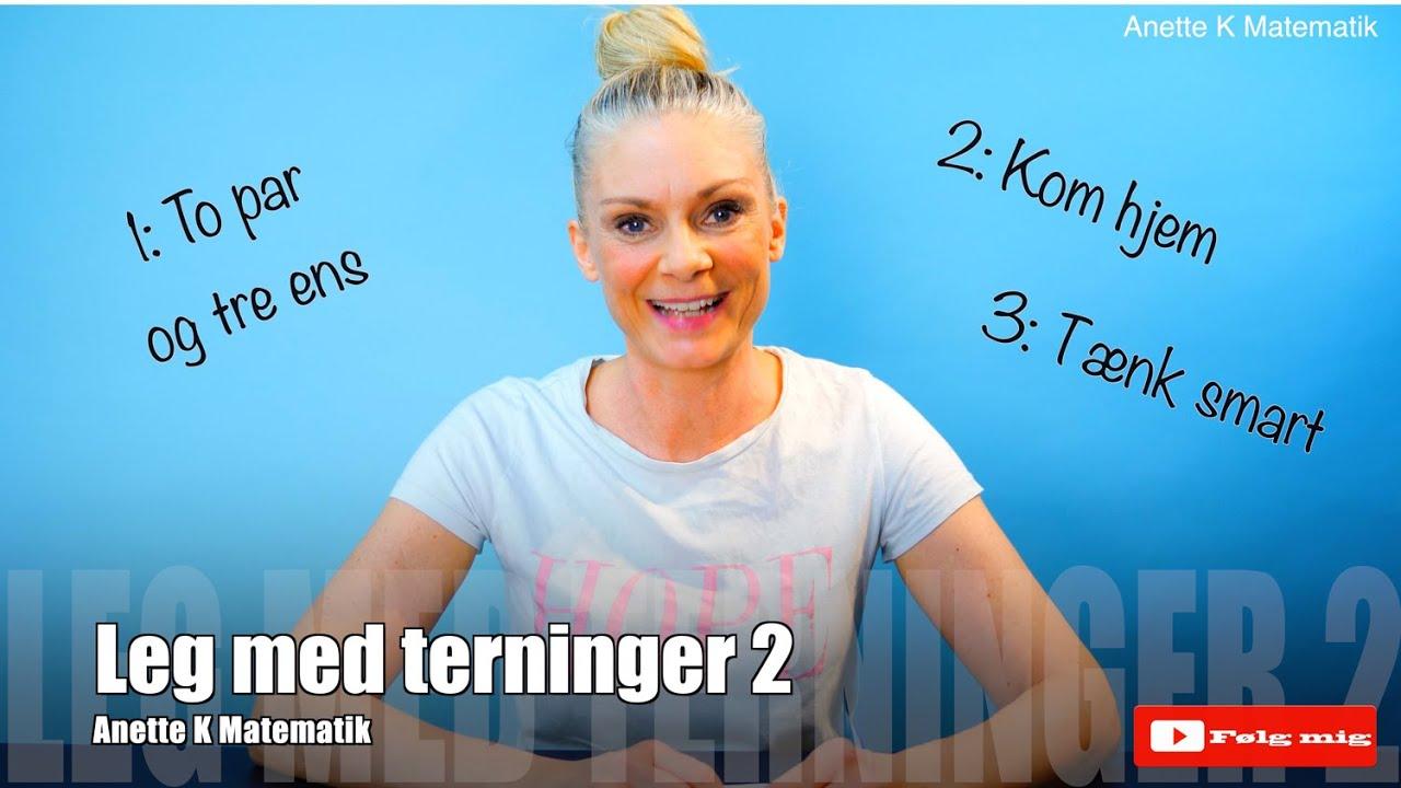 Leg med terninger 2 / Anette K Matematik
