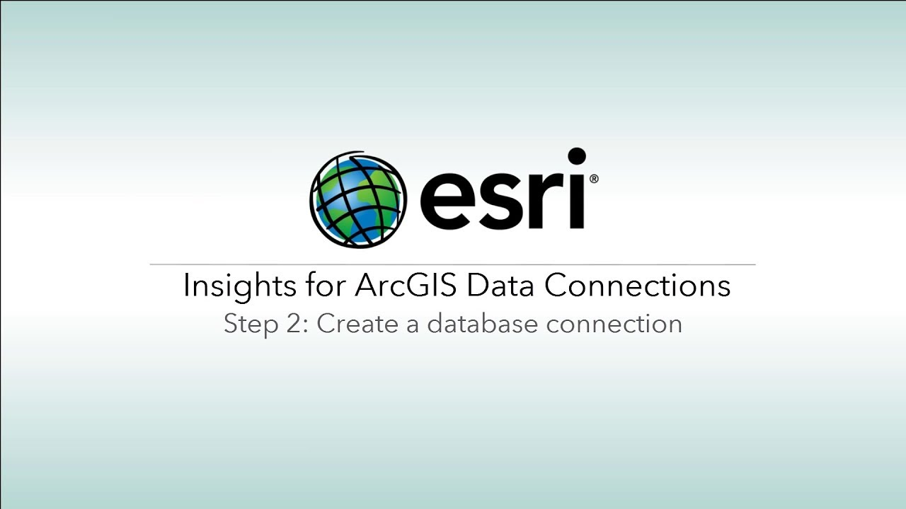 Create a Database Connection in Insights for ArcGIS