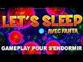 LET'S SLEEP, Gameplay pour s'endormir - OSMOS - TheFantasio974