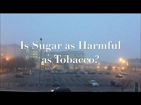 Sugar is as Harmful as Tobacco