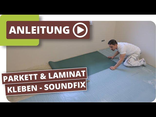 selbstklebende Trittschalldämmung für Parkett & Laminat - planeo SoundFix