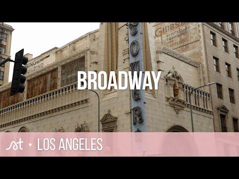 Broadway   Downtown L.A.   Los Angeles