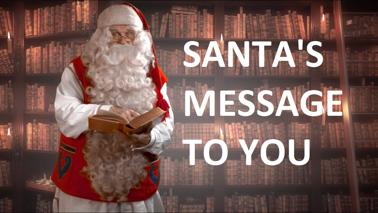 Video message from Santa Claus to children & Christmas departure ...