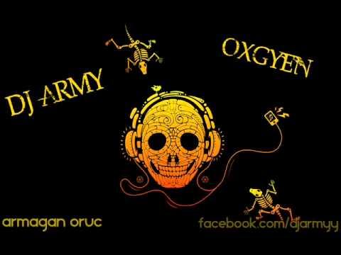 Dj Army Oxygen(Patlamalık)Yusuf Yusuf Müziği