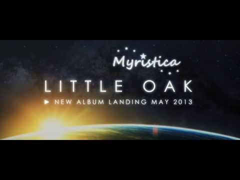 Myristica - 'Little Oak' album promo