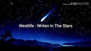 Westlife - Written In The Stars Lirik dan Terjemahan