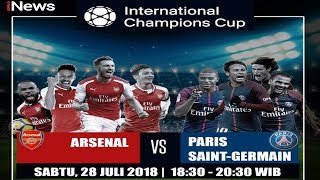 Live International Champions Cup: ARSENAL vs PARIS SAINT-GERMAIN