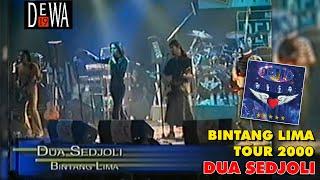 DEWA 19 BINTANG LIMA TOUR 2000 - Dua Sedjoli
