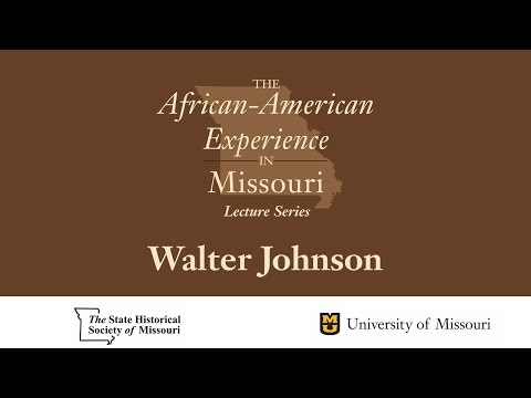 African American Experience Lecture Series - Walter Johnson