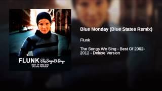 Blue Monday (Blue States Remix)