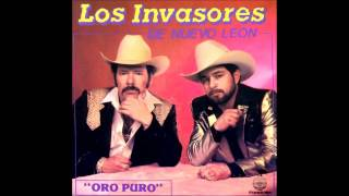 Los Invasores De Nuevo Leon.... Reproches Al Viento