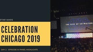 Star Wars Celebration Chicago 2019 | Episode IX Panel Highlights - The Rise of Skywalker