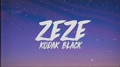 Kodak Black, Travis Scott, Offset - ZEZE (Lyrics)
