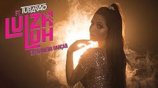 Eu Só Quero Dançar - Luiza Luh Feat. DJ Tubarão (Lyric Video)