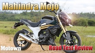 Mahindra Mojo | Road Test Review | Motown India