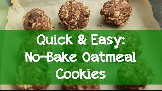 Quick & Easy: No Bake Oatmeal Cookies