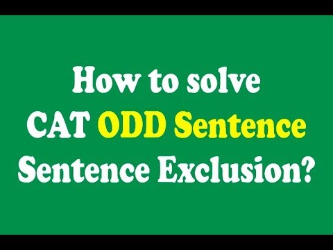 Odd Sentence Out: Tricks to solve CAT Questions