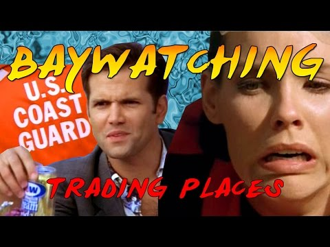 Baywatching: Trading Places