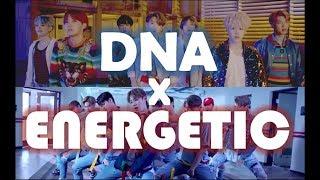 BTS(방탄소년단) X WANNA ONE(워너원) - DNA X ENERGETIC MASHUP