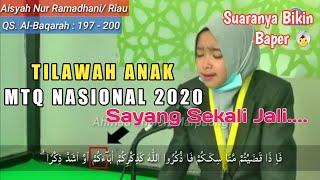 Download Qori'ah Viral Aisyah Nur Ramadhani (Riau) Tilawah Anak-anak di MTQ Nasional ke-28 SUMBAR 2020