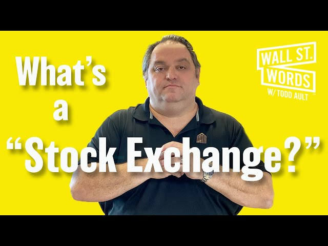 Wall Street Words word of the day = Stock Exchange