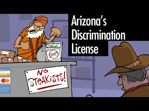 Arizona's Discrimination License