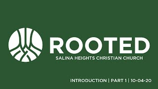 Rooted Introduction Part 1 10-06-20