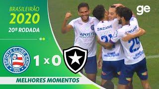 BAHIA 1 X 0 BOTAFOGO | MELHORES MOMENTOS | 20ª RODADA BRASILEIRÃO 2020 | ge.globo