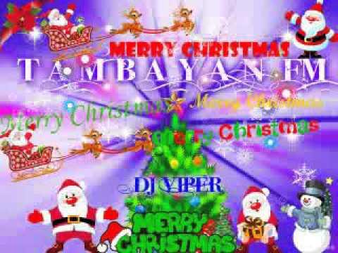 tambayan fm christmas song dj viper remix - YouTube
