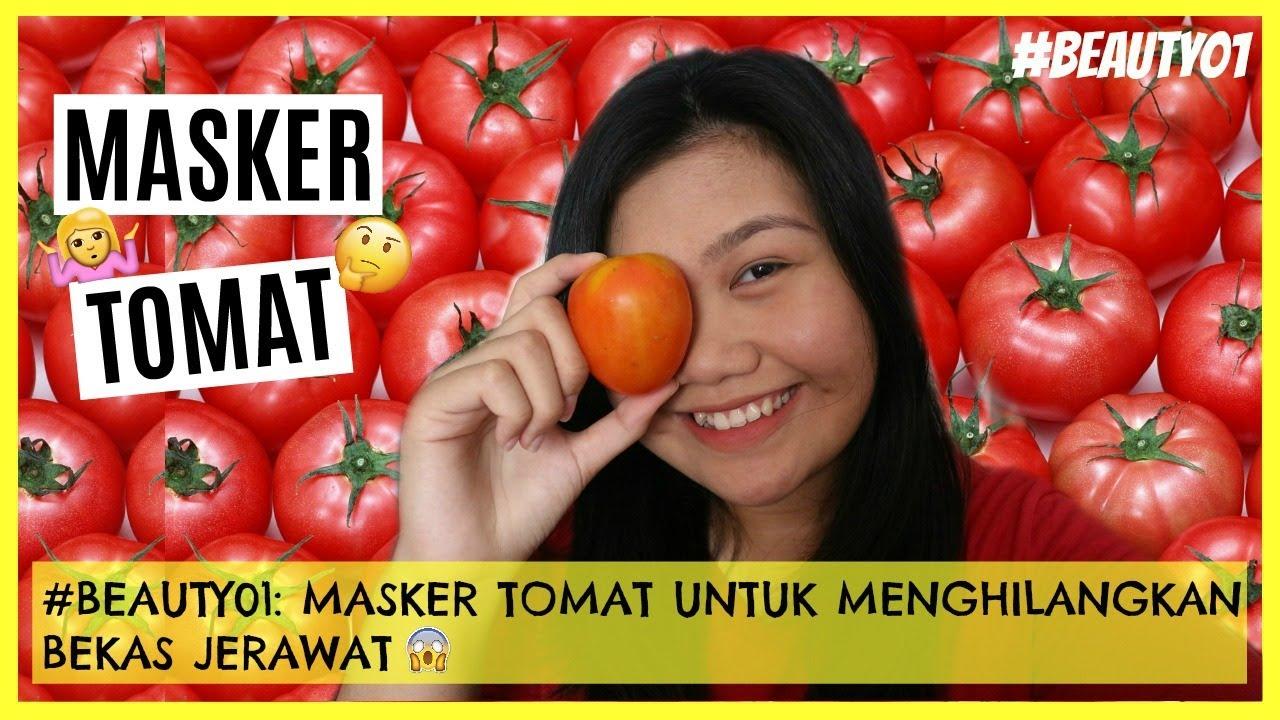 Cara Membuat Masker Tomat Untuk Menghilangkan Jerawat Dan Komedo