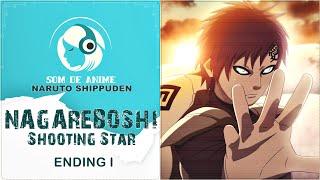 Nagareboshi: Shooting Star - Encerramento de Naruto Shippuden (Português - BR)