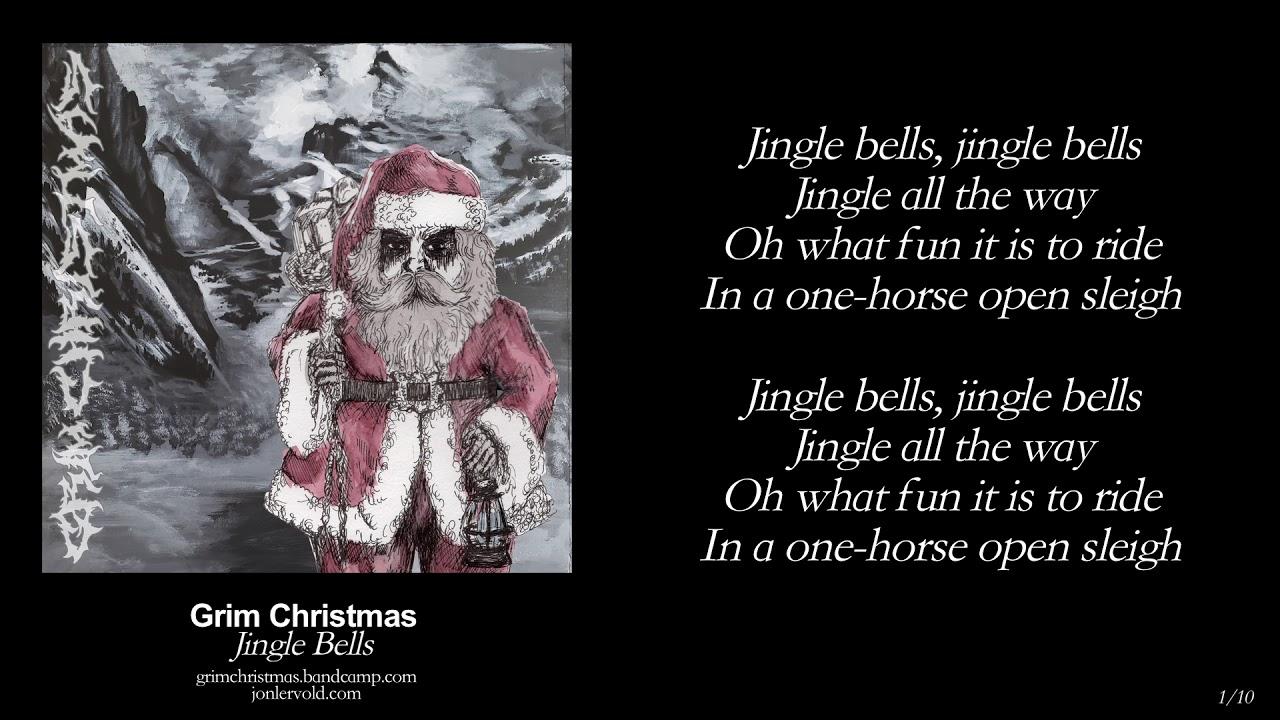 grim christmas 01 jingle bells w lyrics black metal christmas carols