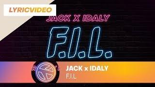 JACK FT IDALY - F.I.L. (PROD. MILHOUSE & ROYZART)