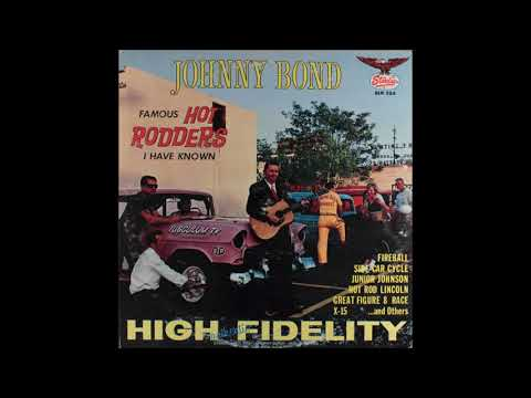 Johnny Bond - Famous Hot Rodders I Have Known - Full Album