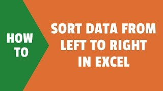 How to Sort Data from Left to Right in Excel (Sort Horizontally)