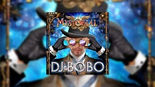 DJ BoBo - Never Stop Dreaming (Official Audio)