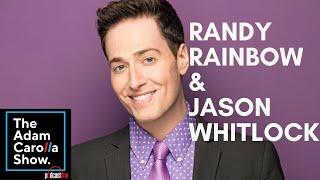 Jason Whitlock & Randy Rainbow - The Adam Carolla Show