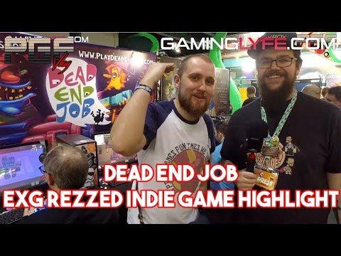Dead End Job   Gaminglyfe.com Preview  