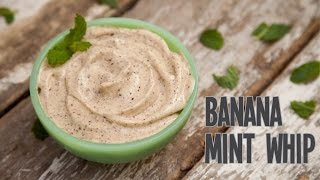 Banana Mint Whip - Superhero Kitchen