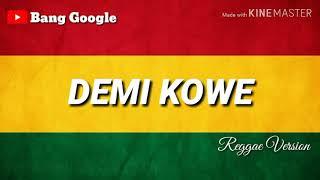 Download lagu DEMI KOWE PENDHOZA VERSI REGGAE LIRIK MP3