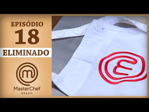 DEPOIMENTO DO ELIMINADO | MASTERCHEF BRASIL | EP 18 | TEMP 04)