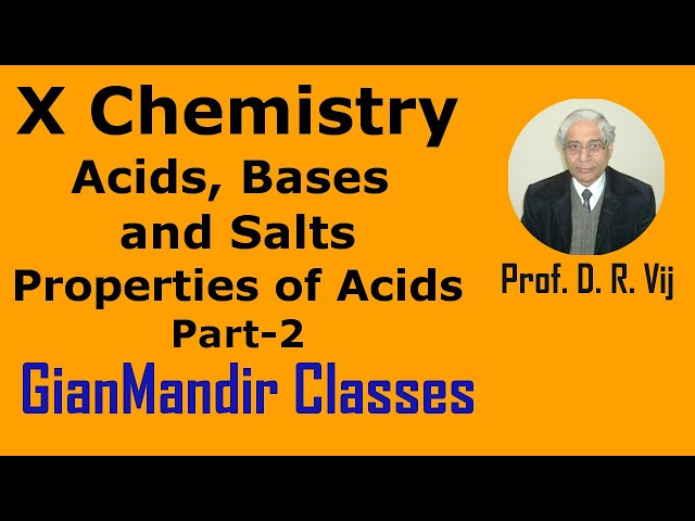 X Chemistry | Acids, Bases and Salts | Properties of Acids Part-2 by Gaurav Sir