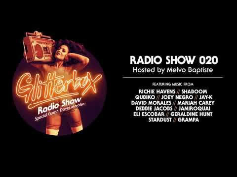 Glitterbox Radio Show 020: w: David Morales