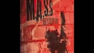 M.A.S.S. Live a little