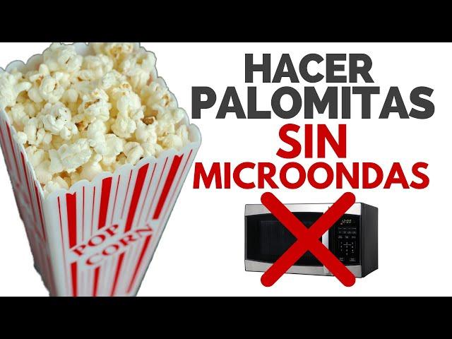 SOLUCIÓN: hacer palomitas de microondas SIN MICROONDAS [2 métodos]