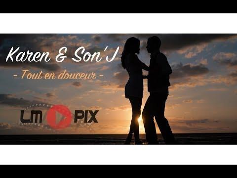 Karen & Son'J  - Tout  en douceur  [ Clip officiel ] 4K #LMPix