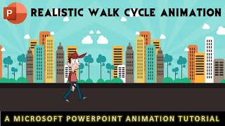 Realistic Animated Walk Cycle in Microsoft PowerPoint 2016 Tutorial