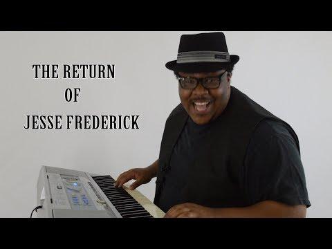 The Return of Jesse Frederick