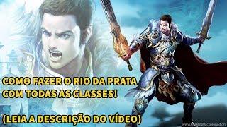 [GUIA] RIO DA PRATA COM TODAS AS CLASSES!  ( LEIA A DESCRIÇÃO!)